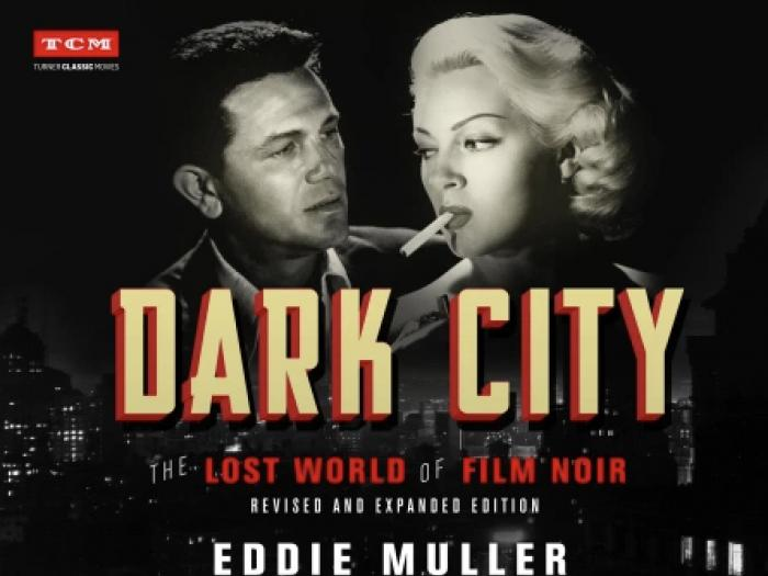 Review: 'Dark City: The Lost World of Film Noir' A Guide Through Genre Darkness and into Light