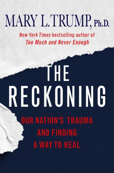 Review: Mary Trump is Back With Revealing 'The Reckoning'